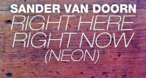 Sander van Doorn – Right Here Right Now (Neon) [Extended Mix]