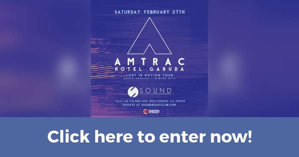 Contest: Win 2 tickets to AMTRAC at Sound Nightclub LA (Contest on Hive.co)