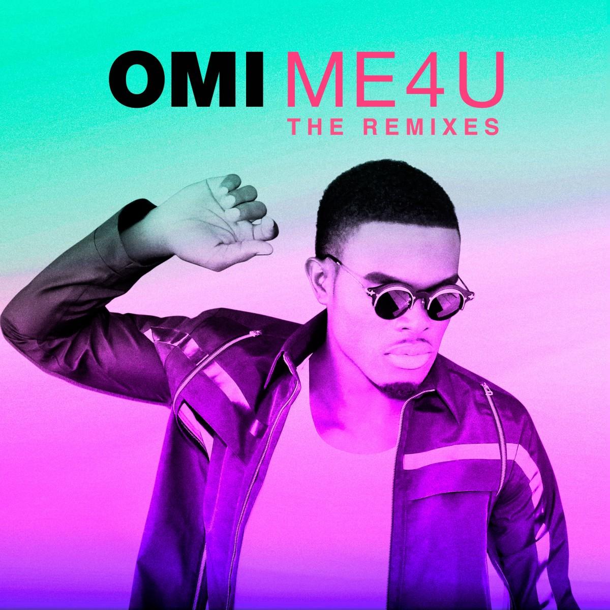 OMI - Me 4 U The Remixes copy