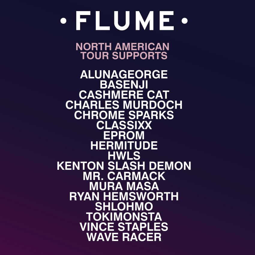 flume north american tour 2016 support