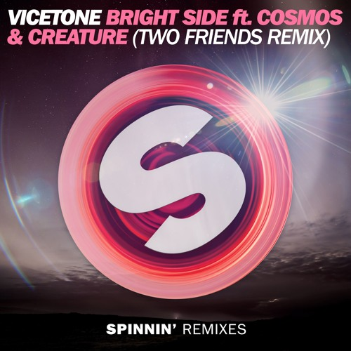 vicetone-bright-side-two-friends-remix
