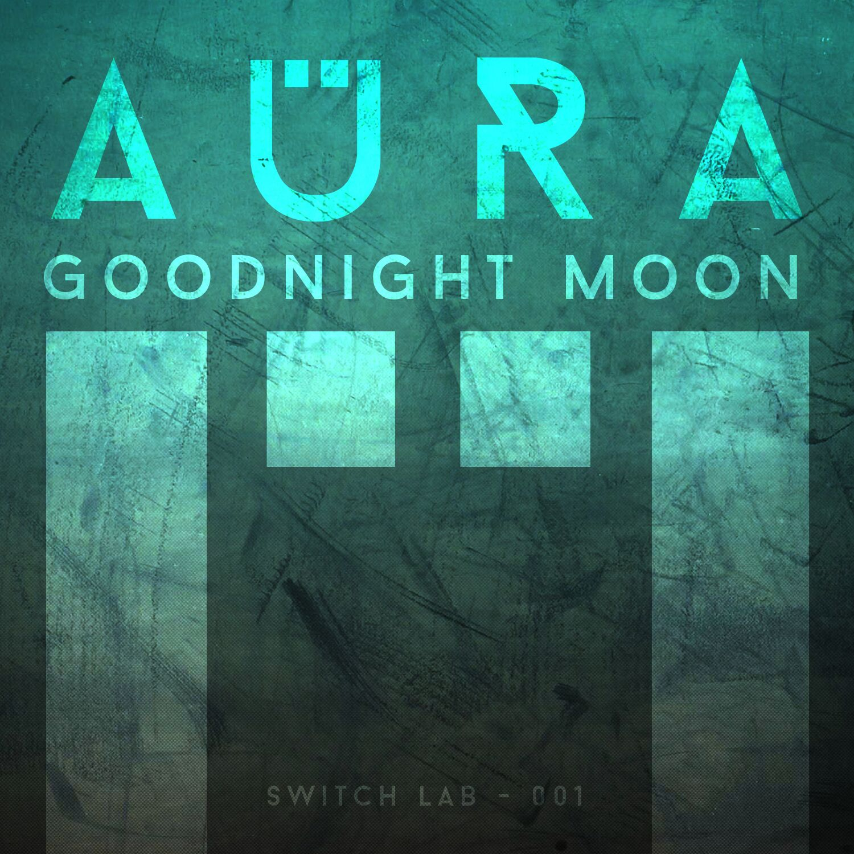 aura-goodnight-moon-youredm