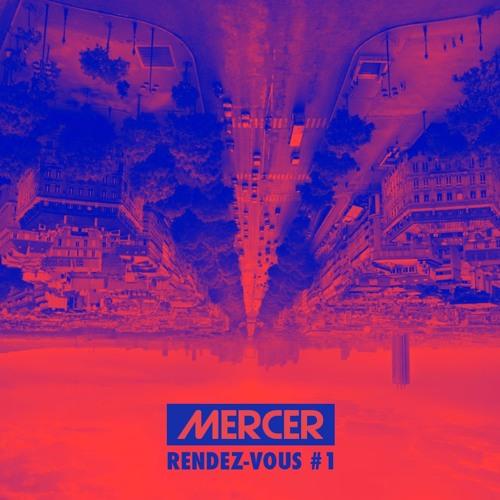 Mercer Rendez-Vous #1