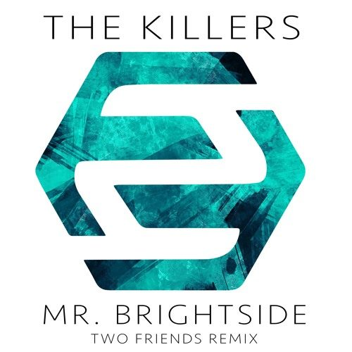 the-killers-mr-brightside-two-friends-petey-mac-youredm