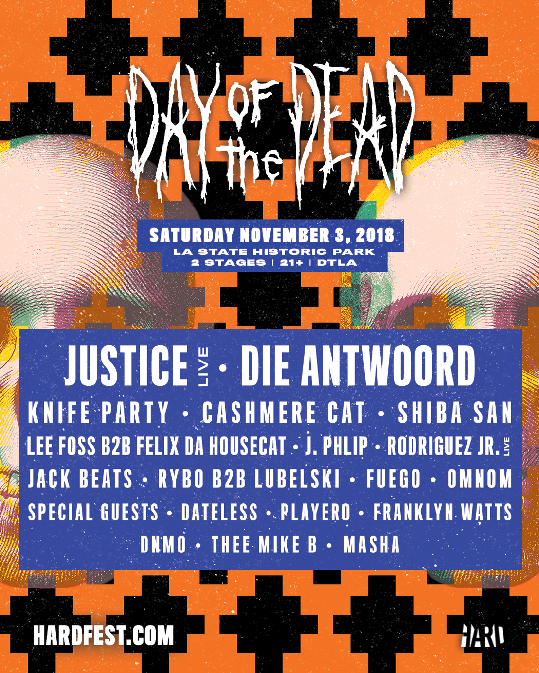 HARD Day of the Dead delivers impeccable comeback lineup topped by Justice, Die Antwoord, and Knife PartyDay Of The Dead 2018